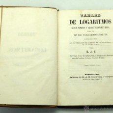 Militaria: TABLAS LOGARITMOS USO CABALLEROS CADETES COLEGIO GENERAL MILITAR JACINTO FELIU IMP DJM 1847. Lote 47956522