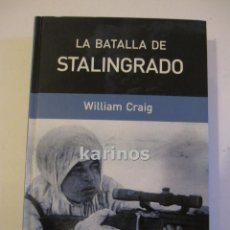 Militaria: LA BATALLA DE STALINGRADO.- WILLIAM CRAIG.- ED. RBA. Lote 48208588