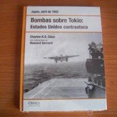 Militaria: OSPREY 2ª GUERRA MUNDIAL : BOMBAS SOBRE TOKIO. Lote 119207054