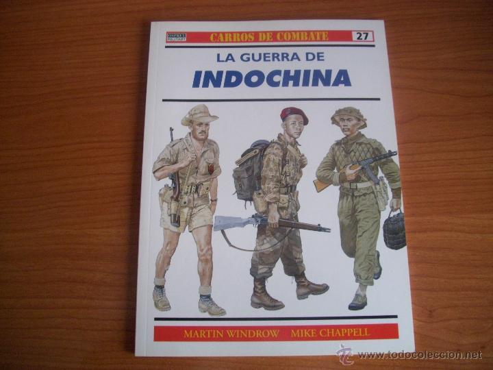 OSPREY, CARROS DE COMBATE Nº 27 - LA GUERRA DE INDOCHINA (Militar - Libros y Literatura Militar)