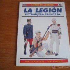Militaria: OSPREY, CARROS DE COMBATE Nº 33 - LA LEGION EXTRANJERA FRANCESA. Lote 120871182