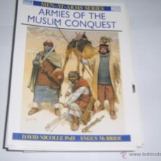 Militaria: OSPREY MEN AT ARMS ARMIES OF THE MUSLIM CONQUEST. Lote 48334008