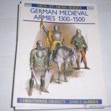 Militaria: OSPREY MEN AT ARMS; GERMAN MEDIEVAL ARMIES: 1300-1500. Lote 48334151