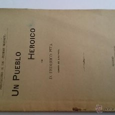 Militaria: UN PUEBLO HEROICO - FEDERICO PITA - MADRID 1910 PUBLICACIONES ESTUDIOS MILITARES. Lote 48366562