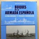 Militaria: LIBRO BUQUES DE LA ARMADA ESPAÑOLA . Lote 85369494