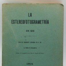 Militaria: LA ESTEREOFOTOGRAMETRÍA TENIENTE CORONEL MAS Y ZALDÚA IMP MINISTERIO MANINA 1914. Lote 48399914