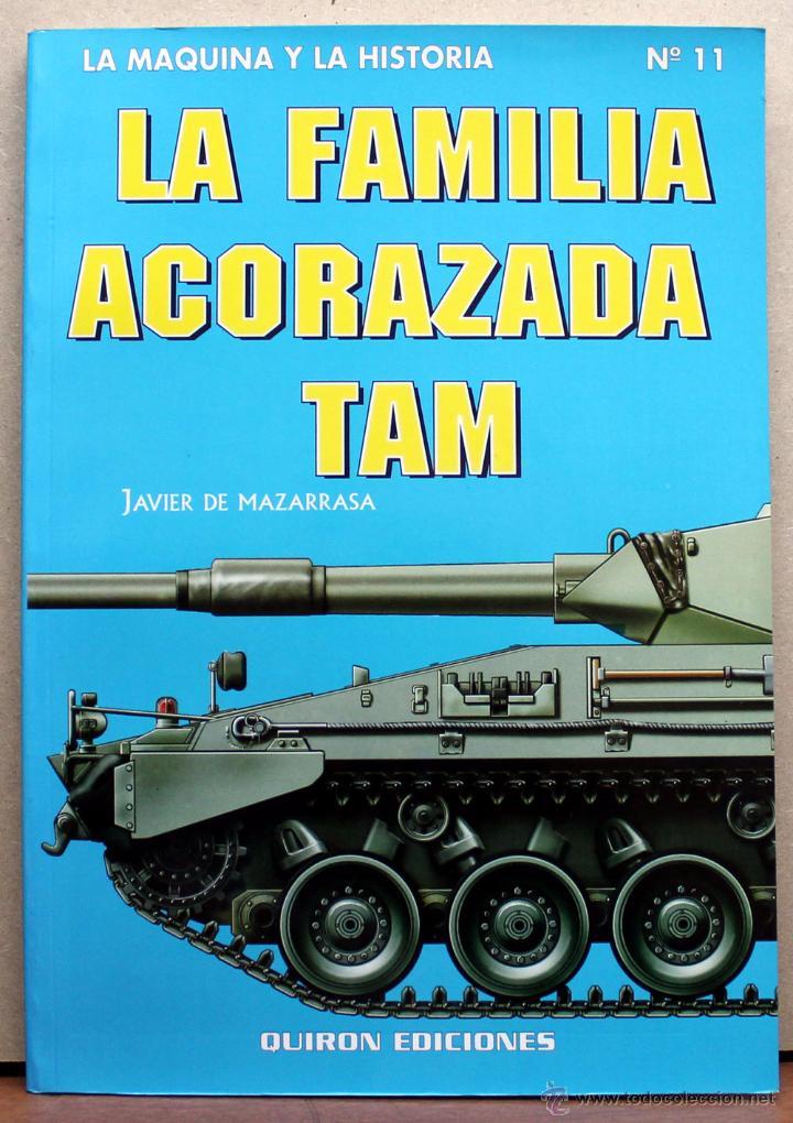 LIBRO LA FAMILIA ACORAZADA TAM (Militar - Libros y Literatura Militar)