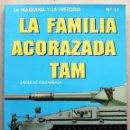 Militaria: LIBRO LA FAMILIA ACORAZADA TAM. Lote 73756666
