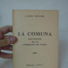 Militaria: ANTIGUO LIBRITO LA COMUNA DE PARIS, 1962, HECHO EN EXILIO, CNT, FRANCIA.. Lote 48465406