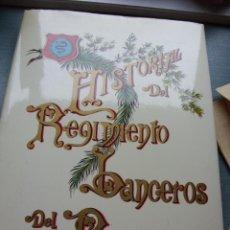 Militaria: HISTORIAL DEL REGIMIENTO LANCEROS DEL REY. Lote 48473018