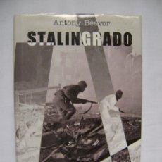 Militaria: LIBRO STALINGRADO DE ANTONY BEEVOR .. Lote 48484632