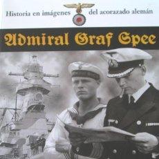 Militaria: GRAF SPEE LA HISTORIA EN IMAGENES ACORAZADO ALEMAN DIEGO LASCANO. Lote 48620792