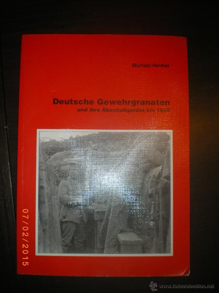 LIBRO GRANADAS DE FUSIL ALEMANAS 1ª Y 2ª GM (Militar - Libros y Literatura Militar)