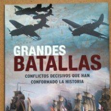 Militaria: GRANDES BATALLAS. CONFLICTOS DECISIVOS QUE HAN CONFORMADO LA HISTORIA.. Lote 48890004
