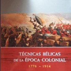 Militaria: TECNICAS BELICAS DE LA EPOCA COLONIAL. Lote 66122469