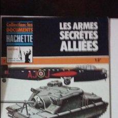 Militaria: LES ARMES SECRETES ALLIES, ED HACHETTE. Lote 49097004