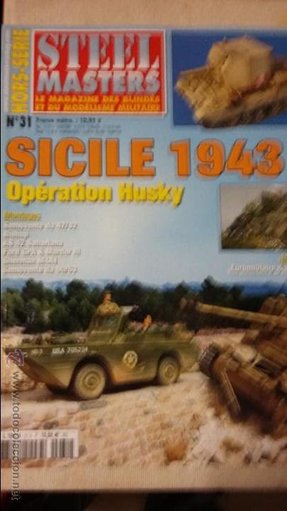 REVISTA STEEL MASTERS, ESPECIAL SICILIA 1943 (Militar - Libros y Literatura Militar)