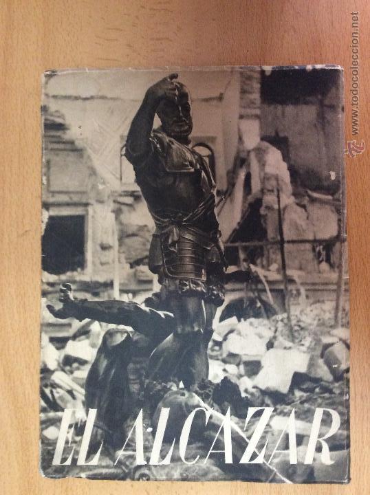EL ALCAZAR - EDITORIAL NACIONAL - 1939 - GUERRA CIVIL ESPAÑOLA (Militar - Libros y Literatura Militar)