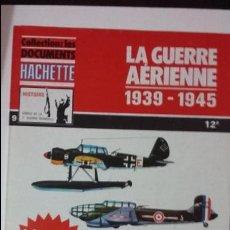 Militaria: LA GUERRE AERIENNE 1939-1945. ED HACHETTE. Lote 49228089