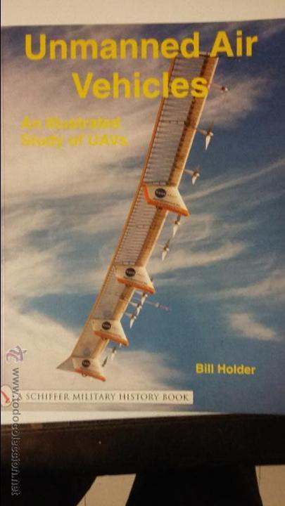 UNMANNED AIR VEHICLES (DRONES) (Militar - Libros y Literatura Militar)