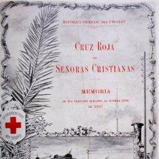 Militaria: CD CRUZ ROJA DE SEÑORAS CRISTIANAS MEMORIAS DE SUS TRABAJOS EN LA GUERRA CIVIL DE 1897. Lote 28791315