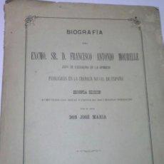 Militaria: BIOGRAFIA DEL EXCMO. SR. D. FRANCISCO ANTONIO MOURELLE, 2ª ED. 1877. Lote 49328882