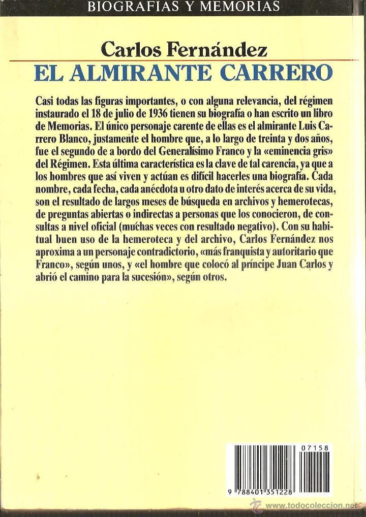 Militaria: El almirante CARRERO, 284 pgs, 1985 su biografia,carrera,Carlos Fernandez 1 edicion,fotos etc - Foto 3 - 49372395