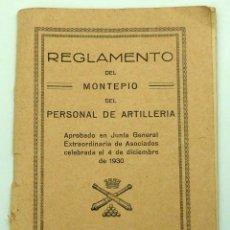Militaria: REGLAMENTO DEL MONTEPÍO PERSONAL DE ARTILLERÍA MADRID GRÁFICA COMERCIAL CAVA BAJA 1931. Lote 49396103