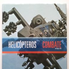 Militaria: HELICOPTEROS DE COMBATE - OCTAVIO DIEZ - ED. EDICOMUNICACION - 2004. Lote 49420619
