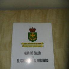 Militaria: GUIA DE SALUD DE EL SOLDADO Y EL MARINERO - EJERCITO ESPAÑOL. Lote 49442453