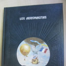 Militaria: LOS AERONAUTAS LA CONQUISTA DEL AIRE TIME LIFE DONALD DALE JACKSON. Lote 49464970