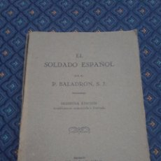 Militaria: 331 - EL SOLDADO ESPAÑOL POR EL P. BALADRON S.J. 1945. Lote 49479703