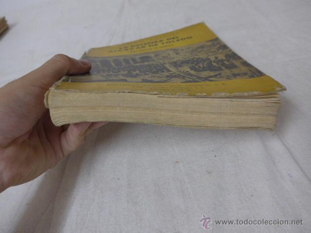 Militaria: Libro la defensa del alcazar de Toledo, hecho por republicanos de mejico exilio, 1963, guerra civil - Foto 7 - 49565335