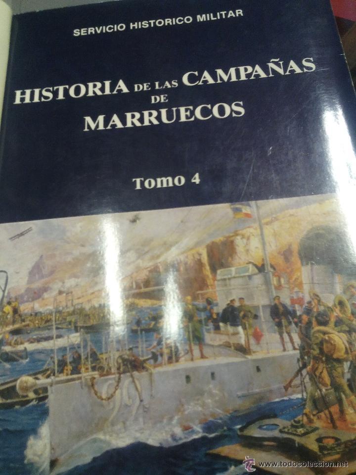HISTORIA DE LA CAMPAÑA DE MARRUECOS TOMO IV FOTOS Y MAPAS NUEVO (Militar - Libros y Literatura Militar)