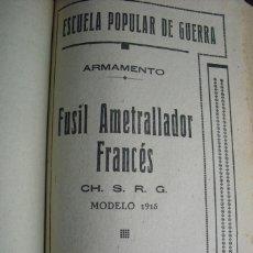 Militaria: 1938 GUERRA CIVIL FUSIL AMETRALLADOR FRANCES CH.S.R.G. MODELO 1915 ESCUELA POPULAR DE GUERRA. Lote 49602608