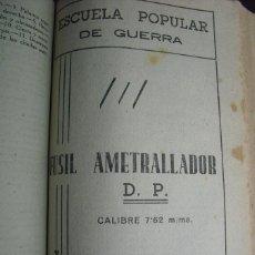 Militaria: GUERRA CIVIL FUSIL AMETRALLADOR D.P. CALIBRE 7,62 MM ESCUELA POPULAR DE GUERRA. Lote 49602757