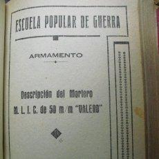 Militaria: 1938 GUERRA CIVIL DESCRIPCION DEL MORTERO M.L.I.C. DE 50 MM. VALERO ESCUELA POPULAR DE GUERRA. Lote 49609228