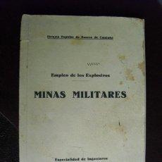 Militaria: EMPLEO DE LOS EXPLOSIVOS MINAS MILITARES ESP. DE INGENIEROS ESCUELA POPULAR DE GUERRA DE CATALUÑA. Lote 49665739