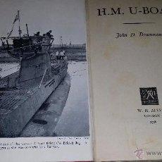 Militaria: MH.U-BOAT,LIBRO DE SUBMARINOS DE LA SEGUNDA GUERRA MUNDIAL. Lote 49671834