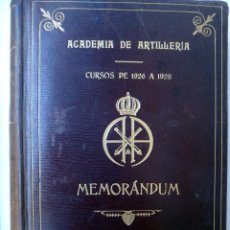 Militaria: LIBRO ACADEMIA DE ARTILLERIA, CURSOS 1925 1928, MEMORANDUM , BUENA ENCUADERNACION ,ORIGINAL. Lote 49672035