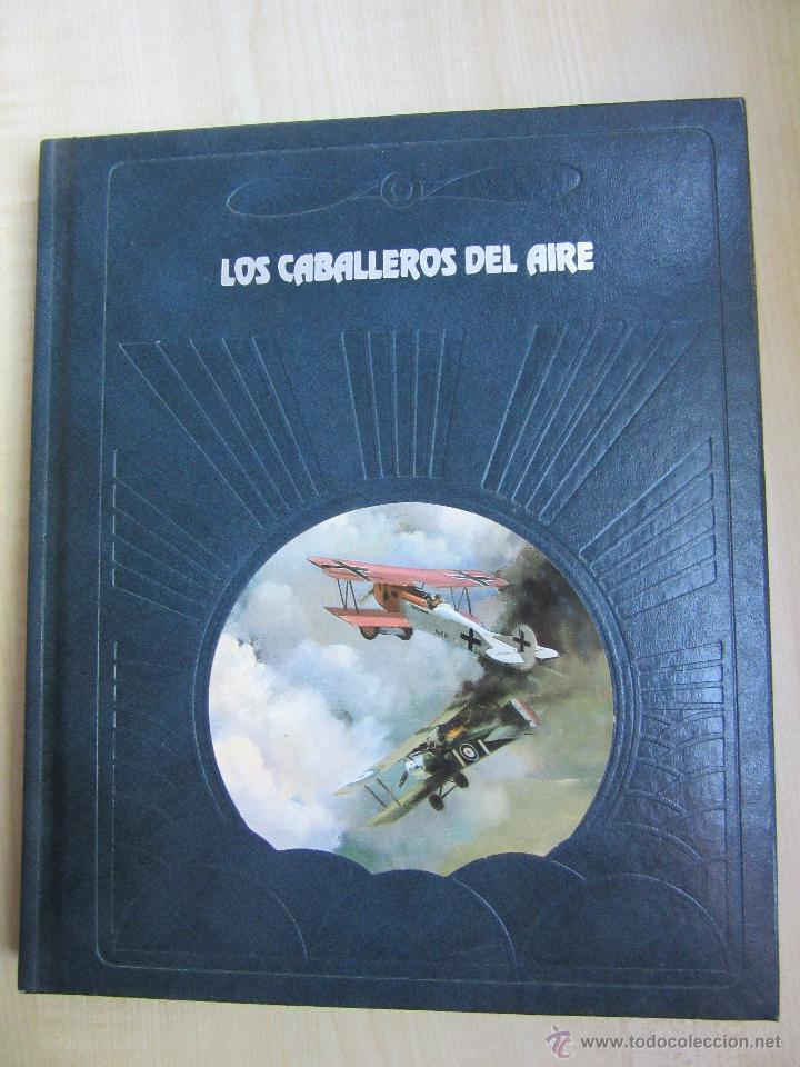 LOS CABALLEROS DEL AIRE TIME-LIFE SOBRE LA GUERRA EN EL AIRE EN LA PRIMERA GUERRA MUNDIAL (Militar - Libros y Literatura Militar)