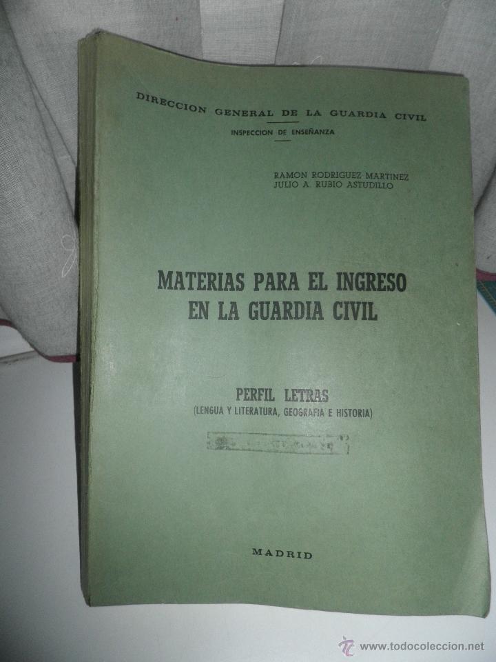 LIBRO ANTIGUO PARA INGRESO EN LA GUARDIA CIVIL, PERFIL DE LETRAS,AÑOS 80 (Militar - Libros y Literatura Militar)