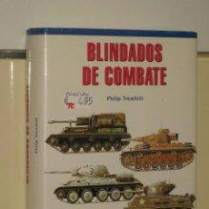 Militaria: BLINDADOS DE COMBATE- PHILIP TREWHITT- LIBSA- ¡COMO NUEVO- IMPECABLE!.. Lote 49839915