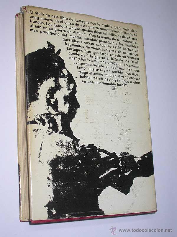 Militaria: VIETNAM. UN MILLÓN $ POR GUERRILLERO. Jean Lartéguy. Esdiven, 1969. FOTOS DE ALAIN TAIET - Foto 5 - 49924480