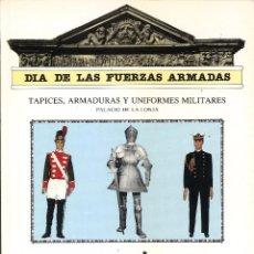 Militaria: CATÁLOGO EXPOSICIÓN DÍA DE LAS FUERZAS ARMADAS - ZARAGOZA - 1982. Lote 50206660