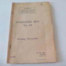 Militaria: WIRELESS SET NO. 62 WORKING INSTRUCTIONS. THE WAR OFFICE WHITEHALL. 1953. RADIO, RADIOAFICIONADOS.. Lote 50225427