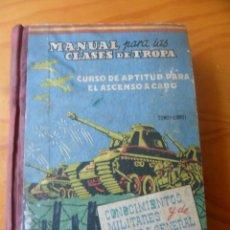 Militaria: MANUAL PARA LAS CLASES DE TROPA 1960 - CONOCIMIENTOS MILITARES Y DE CULTURA GENERAL - CURSO DE CABO. Lote 50299050