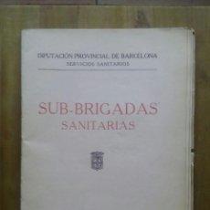 Militaria: SUB-BRIGADAS SANITARIAS DE VILLAFRANCA DEL PANADÉS DIPUTACION PROVINCIAL DE BARCELONA: SERVICIOS SAN. Lote 50338245