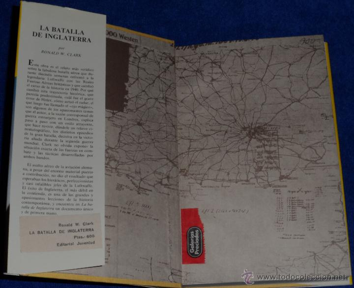 Militaria: La batalla de Inglaterra - Ronald W.Clark - Editorial Juventud (1981) ¡Impecable! - Foto 2 - 50343742