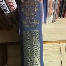 Militaria: MATEO MILLE: HISTORIA NAVAL DE LA GRAN GUERRA (2ª EDICION). Lote 159070300